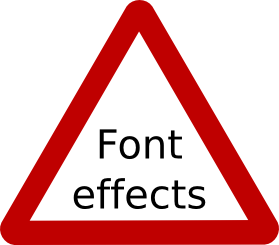 Do not rely on font effects