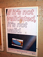 If it's not validated, it's not valid