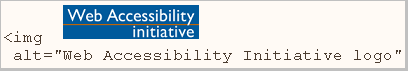 image of logo; HTML markup img alt='Web Accessibility Initiative logo'