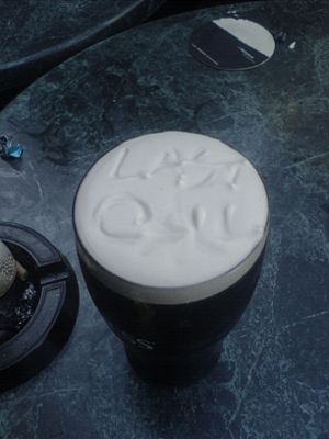 Last Call in the Head of a pint o' Guinness