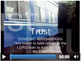 Screenshot of music video reading 'Trust by Domenic Marbaniang' with psalm quote