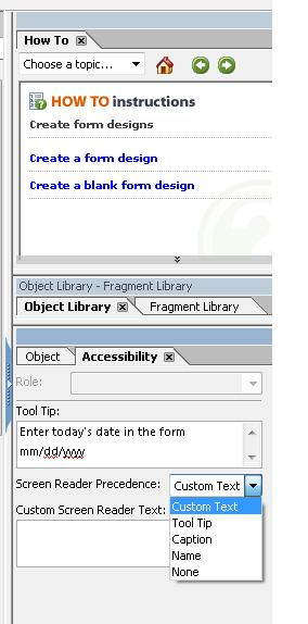 Image of Adobe LiveCycle Accessibility Palette showing the Precedence drop down list. Text is announced in the order shown in the list: custom text, tool tip, caption, and name.