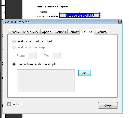 Text Field Properties dialog, with the Validate tab open to specify JavaScript validation code.