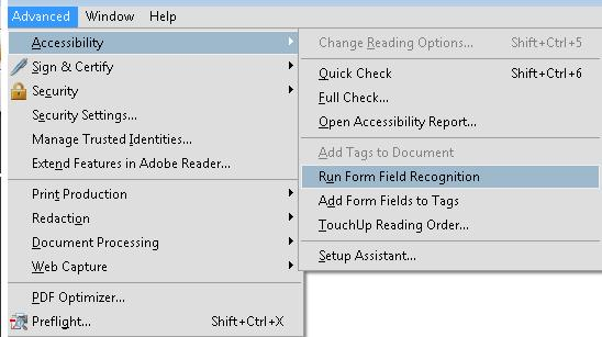 Form fields in a PDF document in Adobe Acrobat Pro. The Advanced > Accessibility menu is selected, showing the Run Form Field Recognition tool.