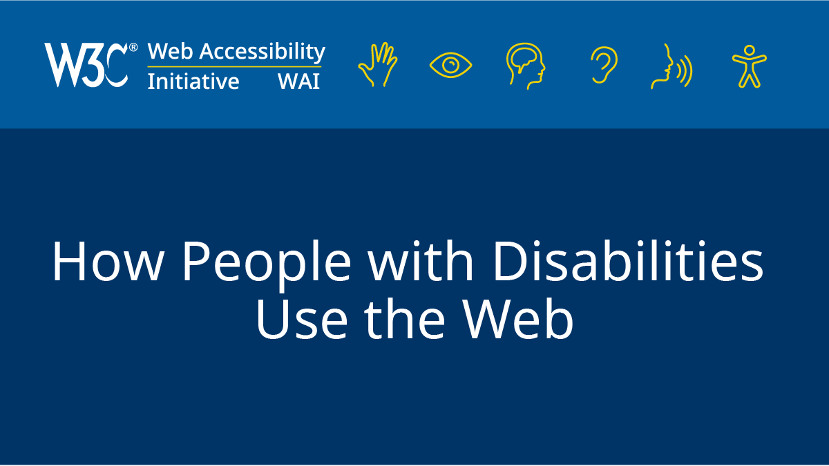 Tools and Techniques | Web Accessibility Initiative (WAI) | W3C