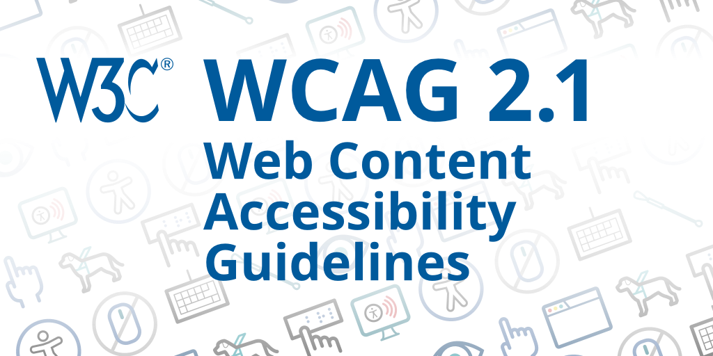 Screenshot showing the w3c logo and the title of the W3C WCAG 2.1 Web Content Accessibility Guidelines