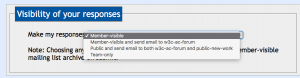 Screenshot of the options available to W3C Members regarding visibility of their responses