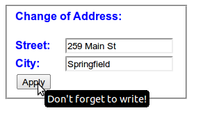 A group of text entry form controls, with a mouse pointer visible on a submit button, and a tooltip below, reading 'Don't forget to write!'